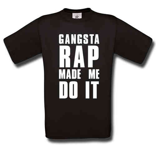 Gangsta Rap Made Me Do It T-Paita